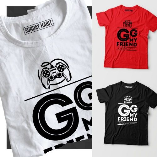 GG my friend